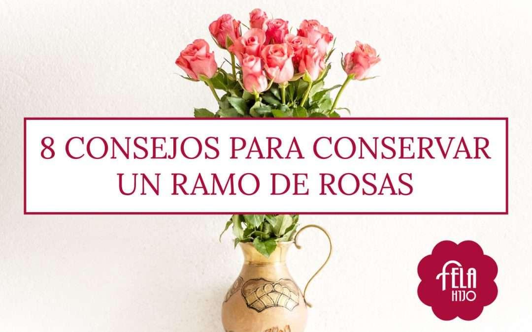 8 consejos para conservar un ramo de rosas