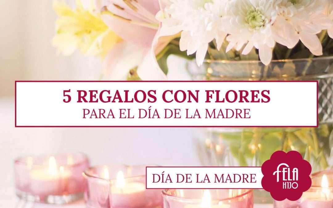 5 regalos con flores para el Día de la Madre